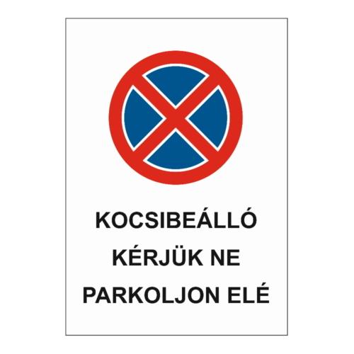 Kocsibeállóba parkolást tiltó tábla